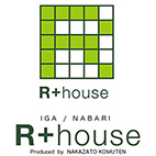 R+house IGA/NABARI Produced by NAKAZATO KOUMUTEN